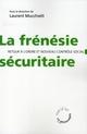 LA FRENESIE SECURITAIRE