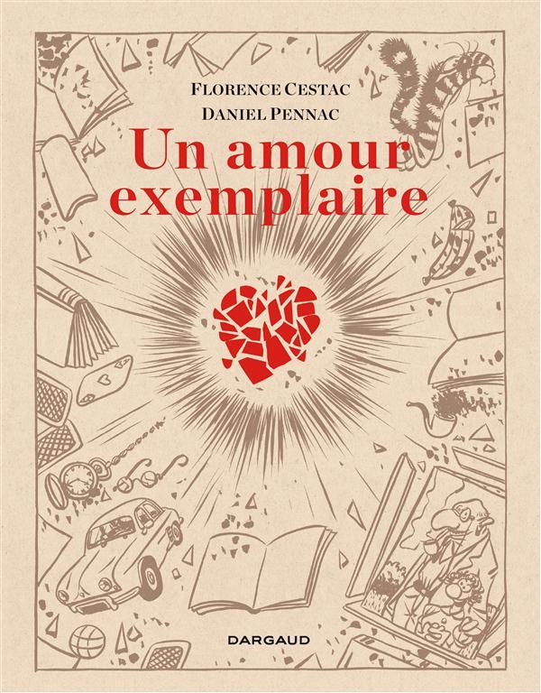 Un amour exemplaire / Florence Cestac | Pennac, Daniel (1944-....)