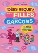 idées reçues sur filles et les garcons - Agnès Aziza