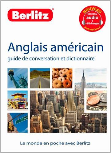 Anglais Americain ; Guide De Conversation Et Dictionnaire