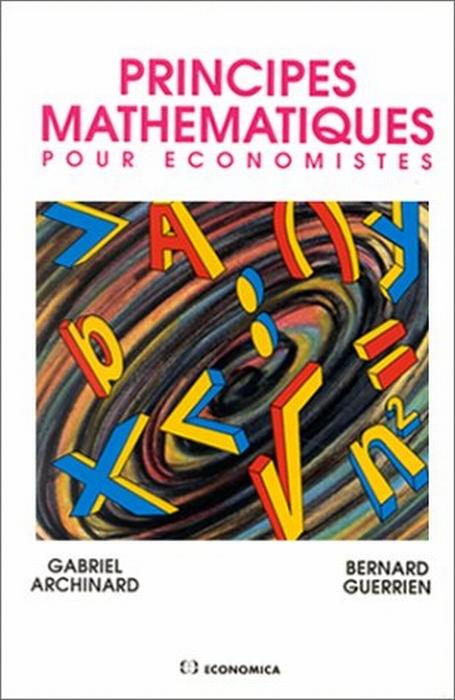 Principes Mathematiques Pour Economistes