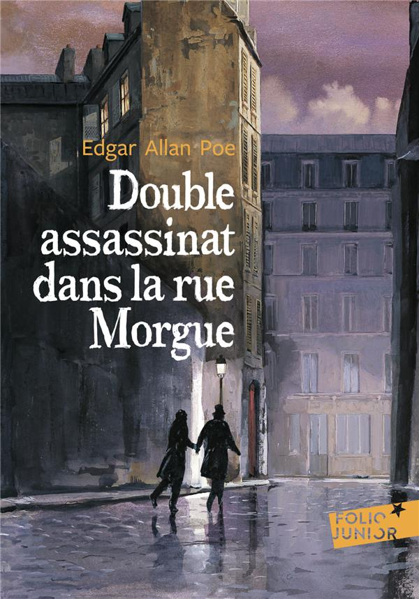 DOUBLE ASSASSINAT DANS LA RUE MORGUE / LA LETTRE VOLEE   (TRADUCTION BAUDELAIRE)