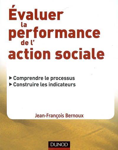 Evaluer La Performance De L'Action Sociale