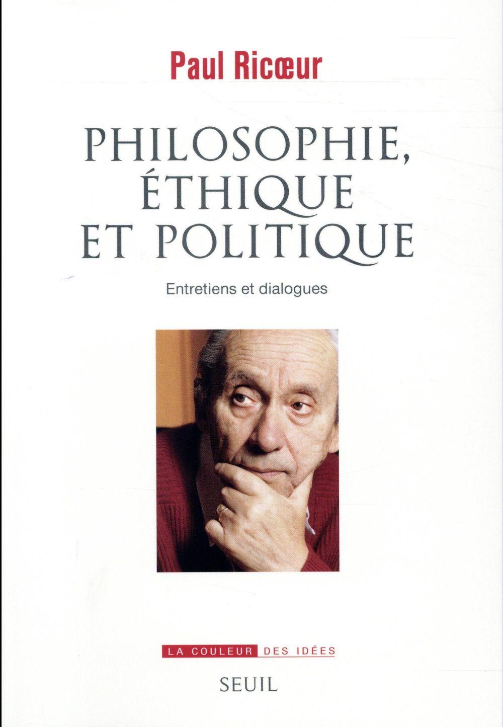 PHILOSOPHIE, ETHIQUE ET POLITIQUE : ENTRETIENS ET DIALOGUES