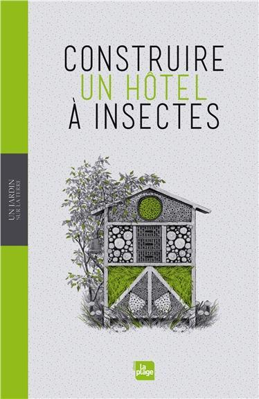Construire Un Hotel A Insectes
