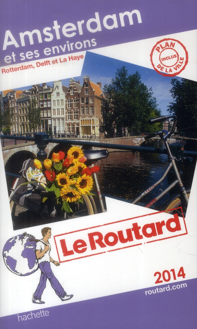 Guide Du Routard; Amsterdam Et Ses Environs (Edition 2014)