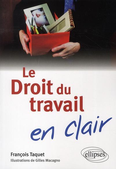 Le Droit Du Travail En Clair