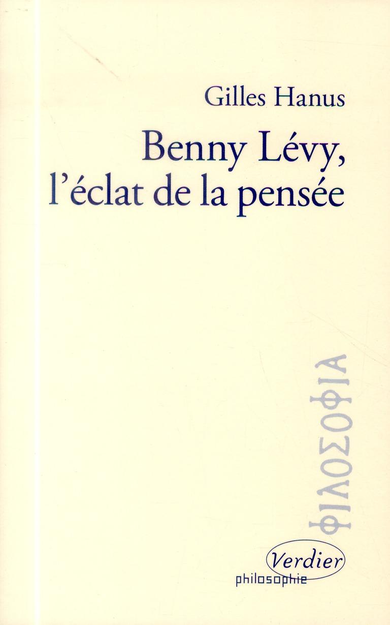 BENNY LEVY, L'ECLAT DE LA PENSEE