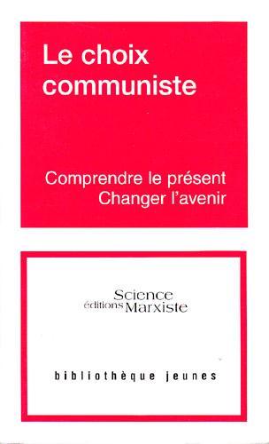 LE CHOIX COMMUNISTE