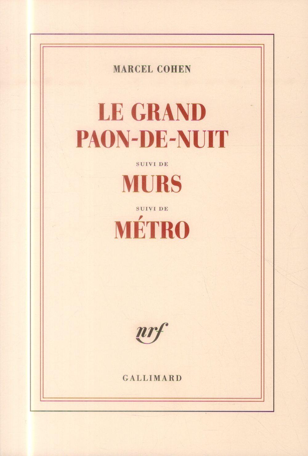 LE GRAND PAON-DE-NUIT / MURS / METRO