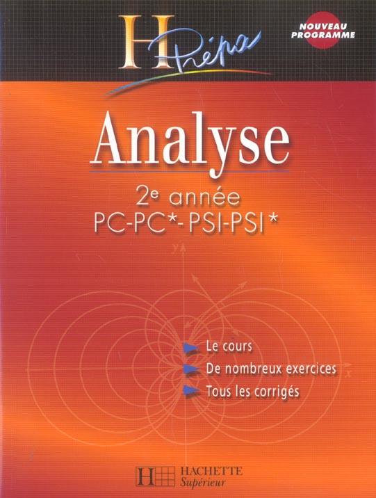 Analyse ; 2eme Annee Pc-Pc*-Psi-Psi*