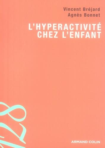 L'Hyperactivite Chez L'Enfant