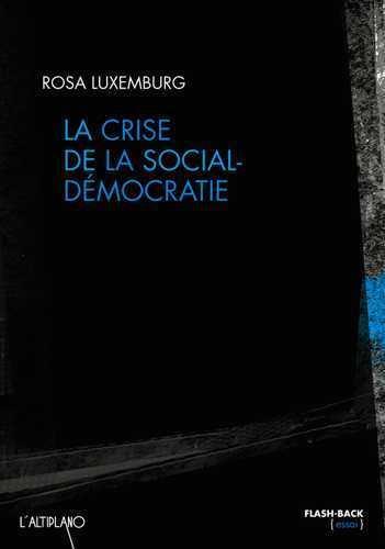 LA CRISE DE LA SOCIAL-DEMOCRATIE
