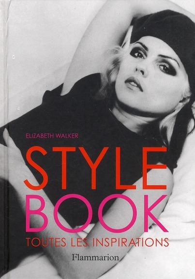 Style Book ; Toutes Les Inspirations