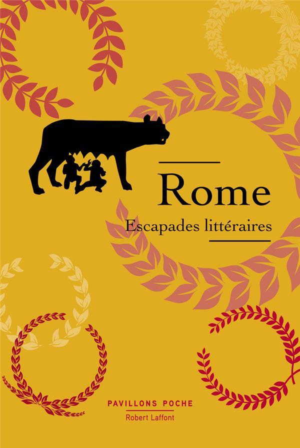 ROME - ESCAPADES LITTERAIRES