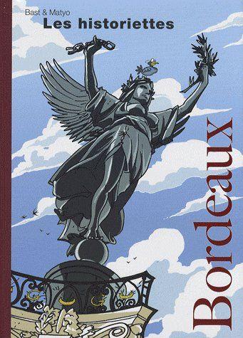 Bordeaux : les historiettes   Bast. Auteur
