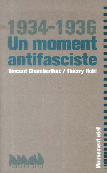 Couverture de Un moment antifasciste ; 1934-1936