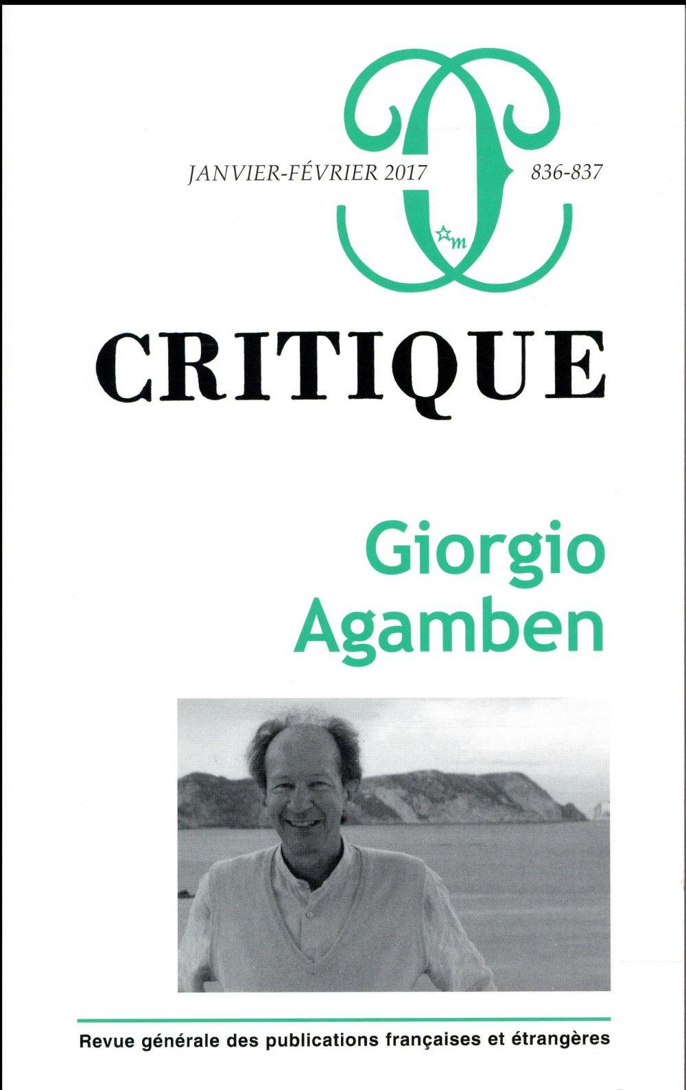 CRITIQUE 836-837 : GIORGIO AGAMBEN