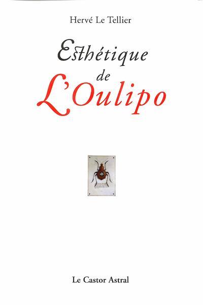 ESTHETIQUE DE L'OULIPO