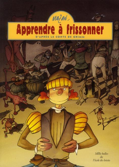 Apprendre A Frissonner