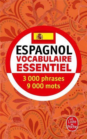 Espagnol ; Vocabulaire Essentiel