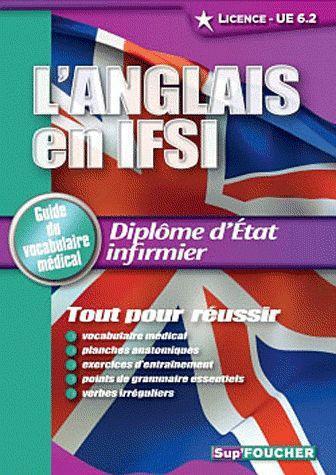 L'Anglais En Ifsi ; Guide Du Vocabulaire Medical De Licence ; Ue 6.2.