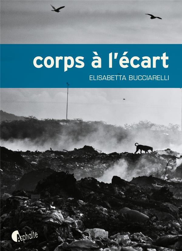 CORPS A L'ECART