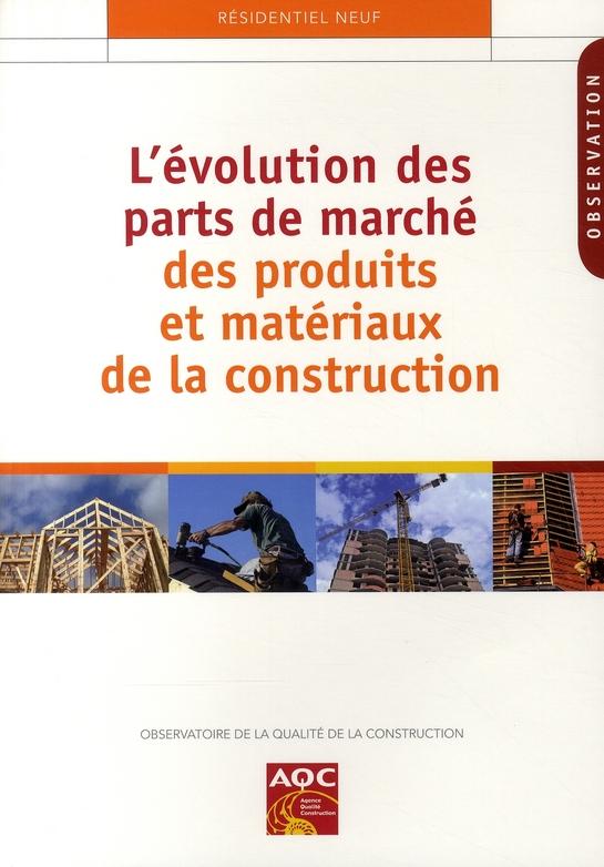 L'Evolution Des Parts De Marche Des Produits Et Materiaux Dela Construction