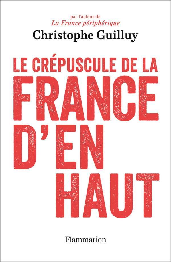 LE CREPUSCULE DE LA FRANCE D'EN HAUT