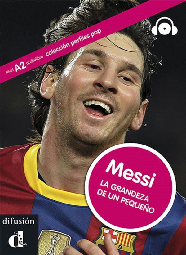 Messi La Grandeur D'Un Petit