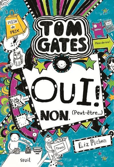 Tom Gates t.8 ; oui ! non. (peut-être )
