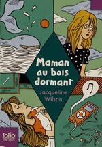 maman au bois dormant - Jacqueline Wilson
