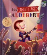 Couverture de Les enfantillages d'Aldebert