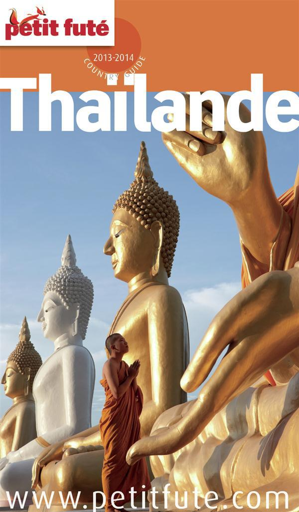 Guide Petit Fute ; Country Guide; Thailande (Edition 2013)