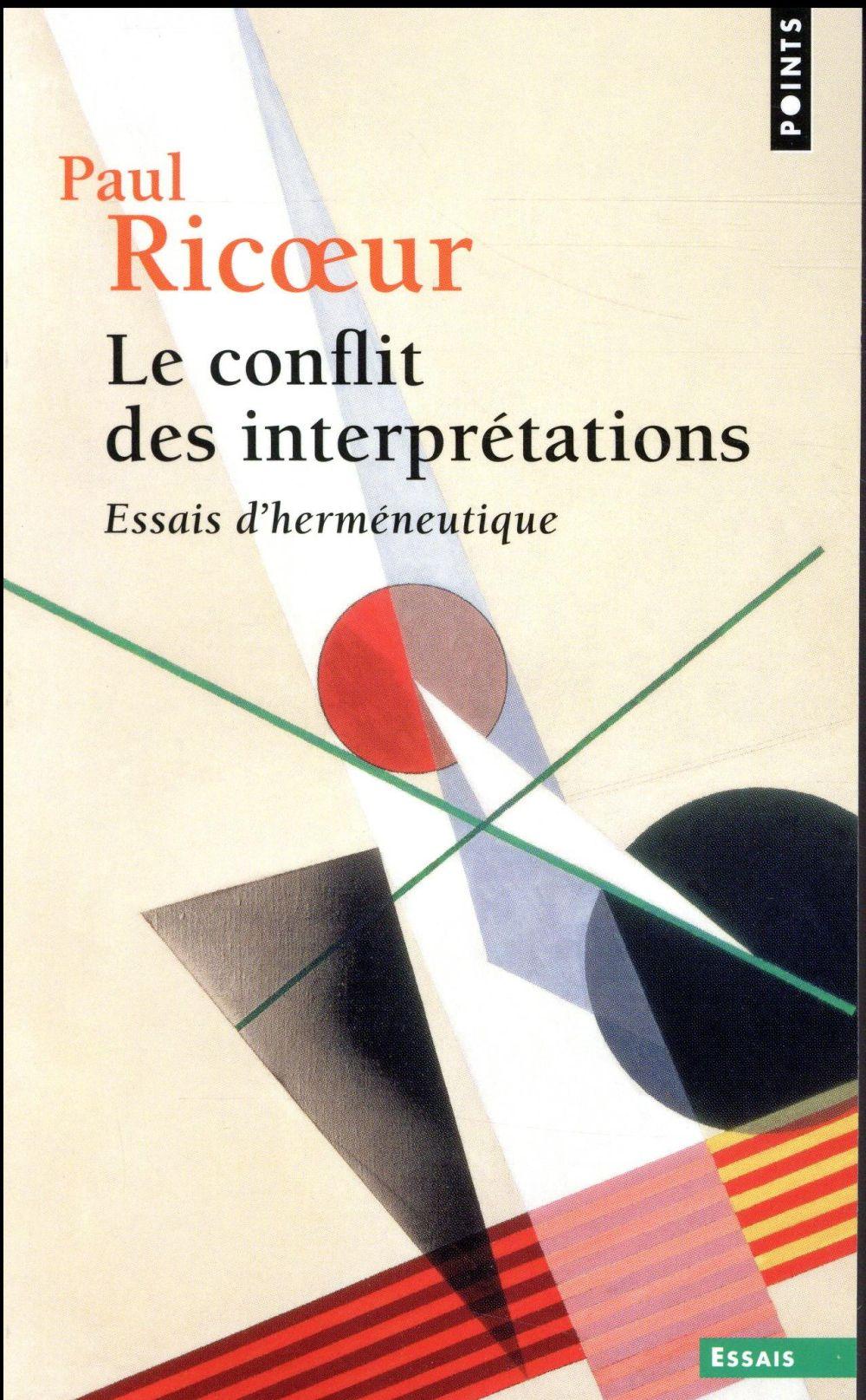 Le conflit des interprétations ; essais d'herméneutique