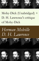 Moby-Dick (Unabridged) + D. H. Lawrence's critique of Moby-Dick