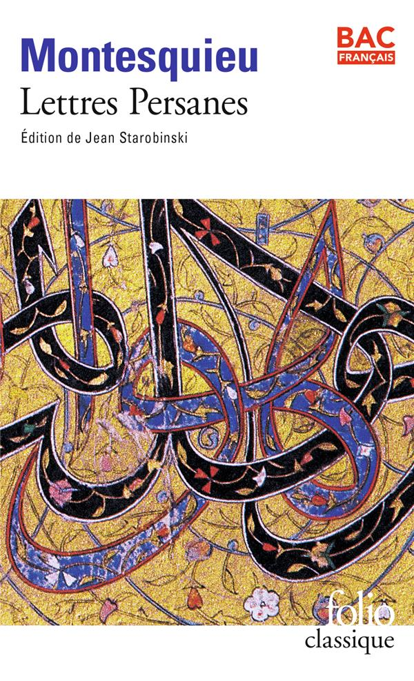 LETTRES PERSANES  (EDITION J. STAROBINSKI)