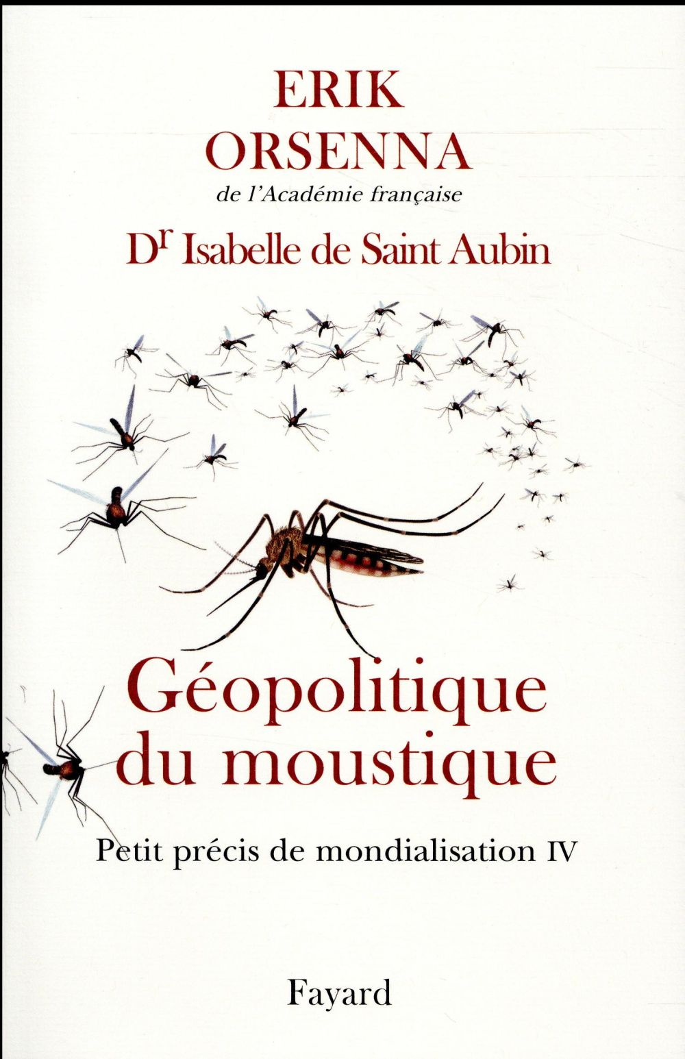 GEOPOLITIQUE DU MOUSTIQUE