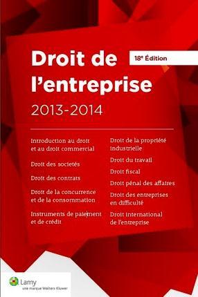 Droit De L'Entreprise ; L'Essentiel Pour Comprendre Le Droit (18e Edition)