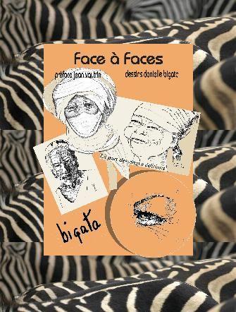 Face à faces : peuples du monde | Bigata, Danielle. Auteur