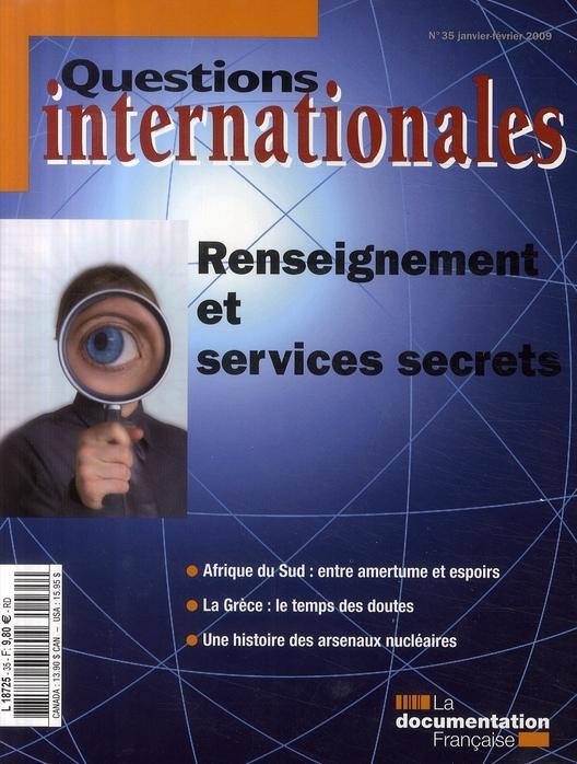 Revue Questions Internationales T.35; Renseignement Et Services Secrets