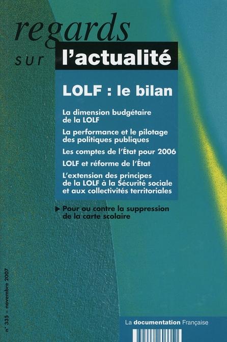 Regards Sur L'Actualite T.335; Le Bilan De La Lolf