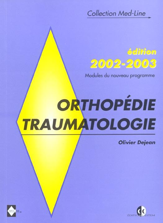 Orthopedie Traumatologie (Edition 2002-2003)