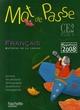 Mot de passe ; français ; CE2 ; livre de l'élève (édition 2008)
