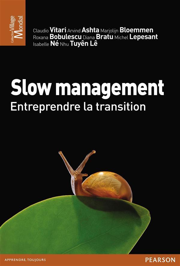 Slow Management ; Entreprendre La Transition