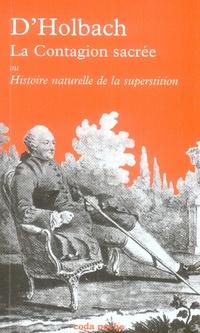 LA CONTAGION SACREE OU HISTOIRE NATURELLE DE LA SUPERSTITION