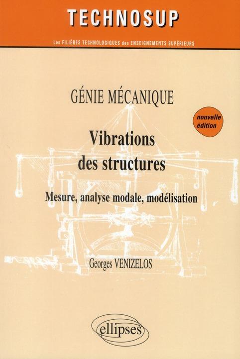 Vibrations Des Structures Genie Mecanique Niveau B 2eme Edition