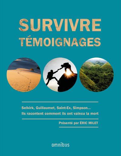 Survivre ; témoignages