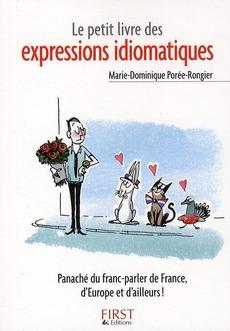 Le Petit Livre De - Les Expressions Idiomatiques