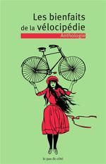 Couverture de Les bienfaits de la vélocipédie